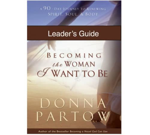 Becoming the Woman I Want To Be Leaders Guide