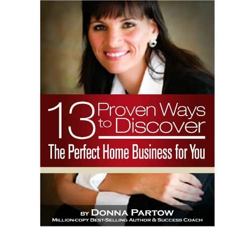Financial Freedom: 13 Proven Ways to Discover the Perfect Home Business for You